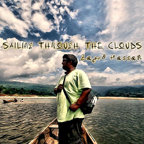 Sailing Through the Clouds di Zayed Hassan