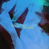 Divider (Remixes) by Kodomo