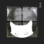 Faculty EP by Jay Robinson