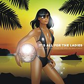 It's All For The Ladies by Various Artists