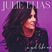 A Girl Like Me by Julie Elias