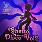 Ghetto Disco, Vol. 2 by Morlack