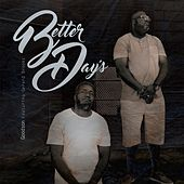 Better Days (feat. Gerard Brooks) by Goodson
