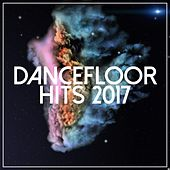 Dancefloor Hits 2017 - EP by Various Artists