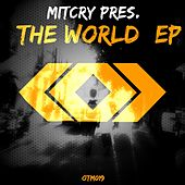 Mitcry Present The World - Single by Various Artists