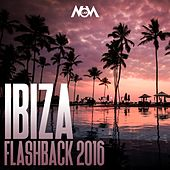 Ibiza Flashback 2016 - EP by Various Artists
