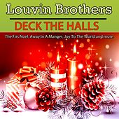 Deck The Halls by The Louvin Brothers