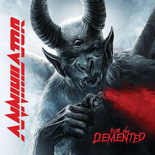 For The Demented by Annihilator