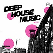 Deep House Music Vol. 2 by Various Artists