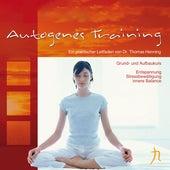 Autogenes Training: Grundkurs by Dr. Thomas Henning