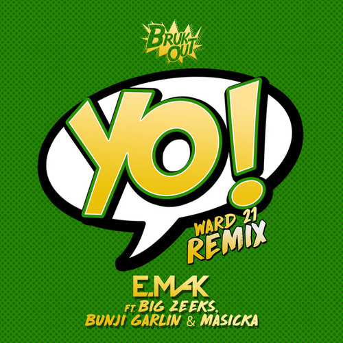 Yo (Ward 21 Remix) by E.Mak