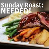 Sunday Roast: Needed! by Various Artists