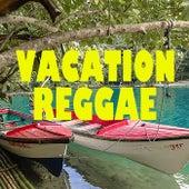Vacation Reggae von Various Artists
