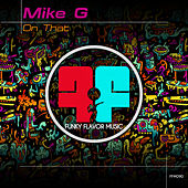 On That by Mike G.