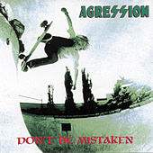 Don't Be Mistaken by Agression