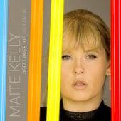 Jetzt oder nie (Die Remixe) von Maite Kelly