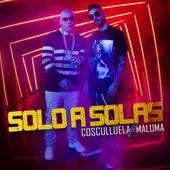 Sola (feat. Maluma) de Cosculluela