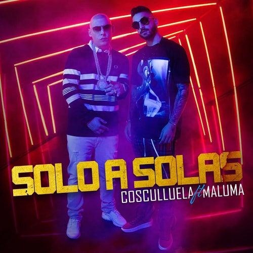 Sola (feat. Maluma) by Cosculluela