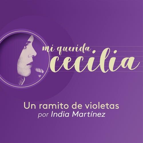 Un Ramito de Violetas de India Martinez