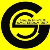 GaGa in da House Amsterdam 2017 by Various Artists
