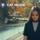 Inima, Te Vand by Talina