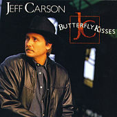 Butterfly Kisses by Jeff Carson