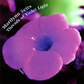 Threads of Violet Light: Music for Healing Bodywork and Yoga by Marilynn Seits