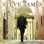 Fast Texas by Steve James