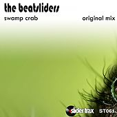 Swamp Crab by The Beatsliders
