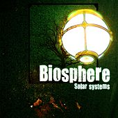 Play & Download Solar systems by Biosphere | Napster
