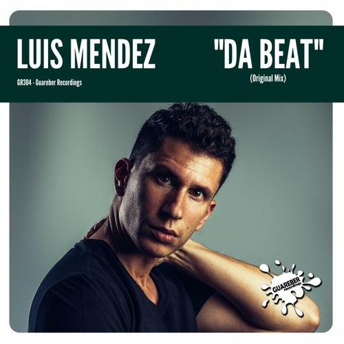 Da Beat by Luis Mendez