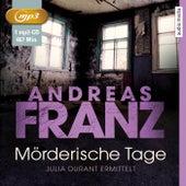 Mörderische Tage von Andreas Franz