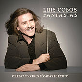 Fantasías (Remasterizado) by Luis Cobos
