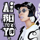 Wa To Yo To (Deluxe Edition) by AI