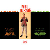 I Dig The Duke, I Dig The Count by Mel Tormè