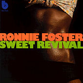Sweet Revival by Ronnie Foster