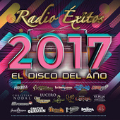 Radio Éxitos 2017 El Disco Del Año by Various Artists