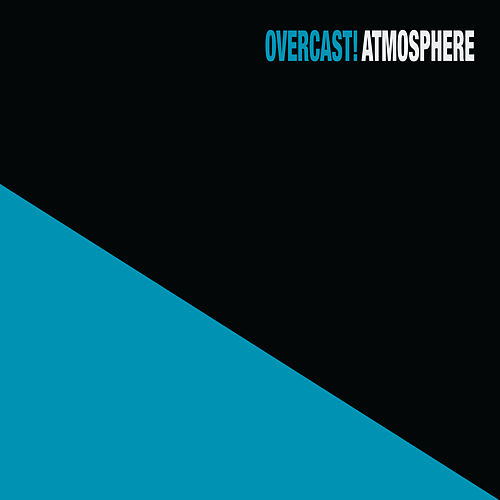 Overcast! (20 Year Anniversary Remaster) by Atmosphere
