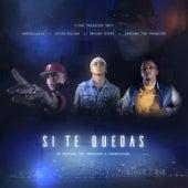 Si Te Quedas by Kevin Roldan