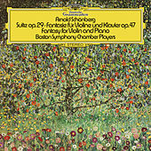 Schoenberg: Suite, Op.29; Phantasy For Violin And Piano, Op.47 von Various Artists