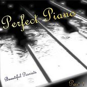 Perfect Piano The 200 Best Piano Classics Part 1 von Beautiful Pianists