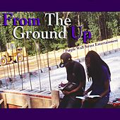 From the Ground Up by Purple Wall Street Entertainment