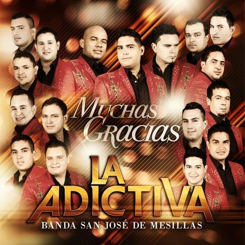 Muchas Gracias de La Adictiva Banda San Jose de Mesillas