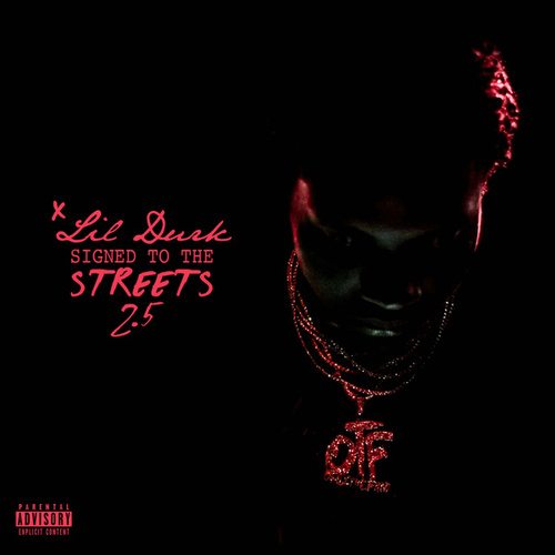 Signed to the Streets 2.5 by Lil Durk