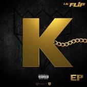 K - Ep von Lil' Flip