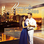 Romantic Jazz Lullabies – Calming Jazz, Romantic Music, Sensual Vibes, Ambient Instrumental by Romantic Piano Music
