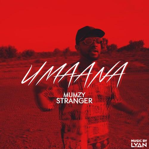 Umaana by Mumzy Stranger