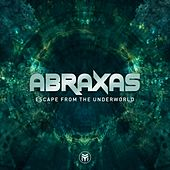 Escape from the Underworld by Abraxas