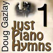 Just Piano Hymns 1 de Doug Gazlay