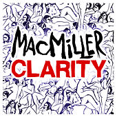 Clarity by Mac Miller